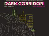 Dark Corridor Vol 1