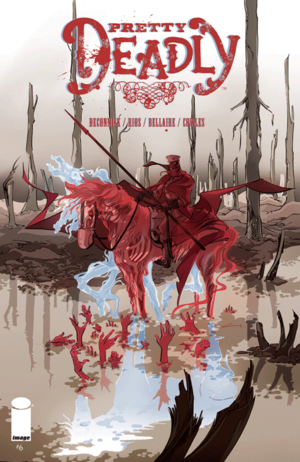 Cover for Pretty Deadly #6 (2015)