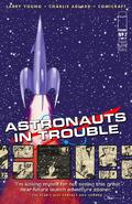 Astronauts in Trouble Vol 1 2