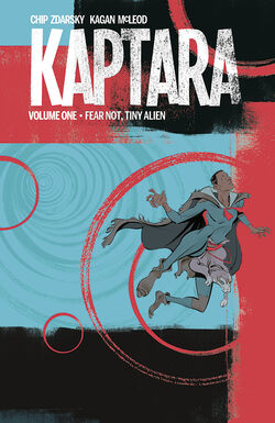 Cover for the Kaptara TPB Vol 1 Fear Not Tiny Alien Trade Paperback