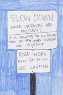 Slow down when workers present