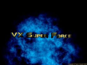 VX Super Force Movie Picture