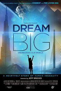 Dream Big - Engineering Our World (2017) Poster
