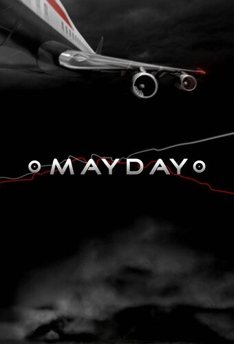 Mayday/Season 3 | Internet Movie Plane Database Wiki | Fandom