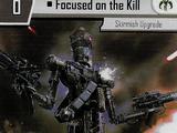 Focused on the Kill