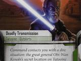 Deadly Transmission