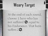 Weary Target