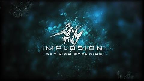 Implosion 1.2 Last Man Standing Trailer