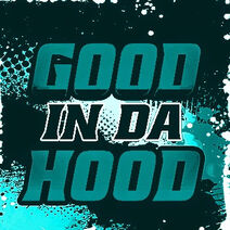 Good+in+da+hood+deluxeblue