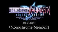 Monochrome Memory (Seth)
