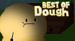 Best of dough