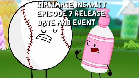 Inanimate Insanity II Episode 7 - RELEASE DATE & LIVE EVENT ANNOUNCEMENT