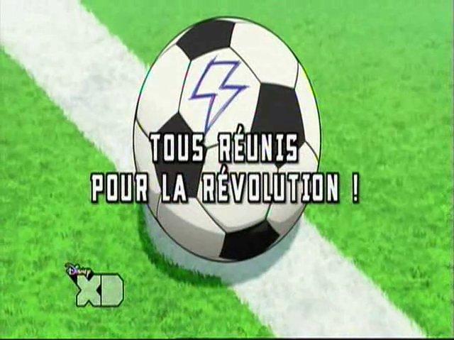 Inazuma ElevenGo 22 Fr!Tous Réunis Pour La Révolution!
