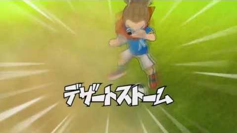 Inazuma Eleven GO Strikers 2013 - Desert Storm ( デザートストーム )