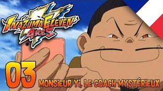 Inazuma Eleven Ares Episode 03 - Monsieur Yi, le coach mystérieux VF