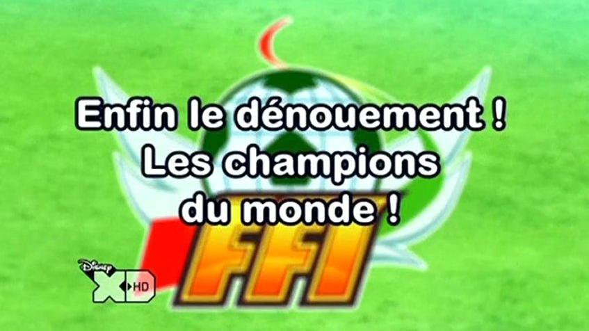 Inazuma Eleven 125 FR!Enfin!Le Dénouement! Les Champions Du Monde!