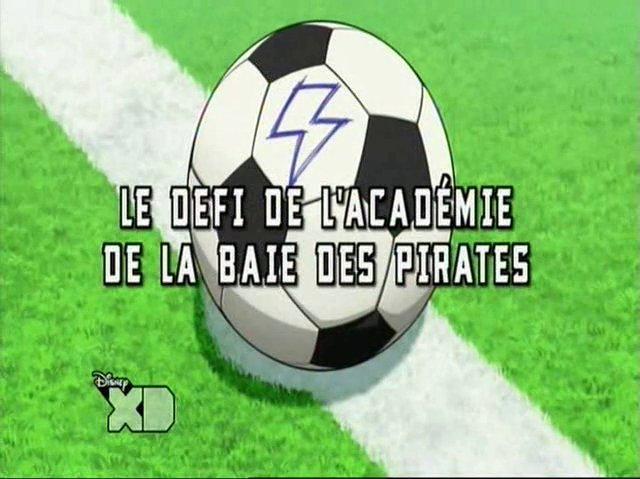 Inazuma Eleven Go 19 Fr! Le Defi De L'académie De La Baie Des Pirates!