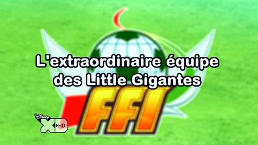 Inazuma Eleven 116FR!L'Extraordinaire Equipe Des Little Gigantes!