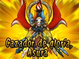 Cazador de Gloria, Asura