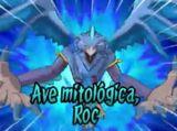 Ave Mitológica, Roc