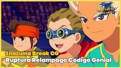 Inazuma Break CG Ruptura Relampago Codigo Genial Chou Kinuns Inazuma Eleven - Orion no Kokuin