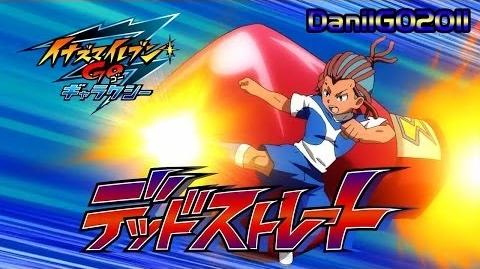 Inazuma Eleven GO Galaxy Dead Straight (デッドストレート) Full HD