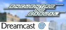 Encuentro no casual dreamcast