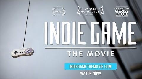 Indie Game- The Movie Trailer - WATCH NOW at IndieGameTheMovie