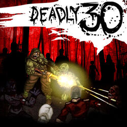 Deadly-30