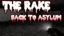 The rake back to asylum