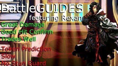 BattleGUIDES Episode 11 - Rexan-0