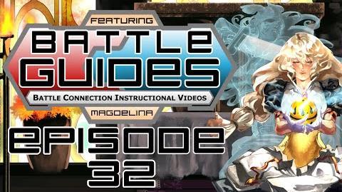 BattleGUIDES Episode 32 - Magdelina