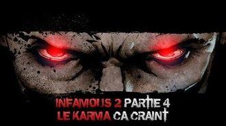 InFAMOUS 2 Mauvais karma - Partie 4 Le karma, ça craint