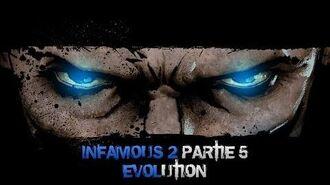 InFAMOUS 2 Bon karma - Partie 5 Évolution