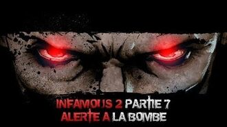 InFAMOUS 2 Mauvais karma - Partie 7 Alerte à la bombe