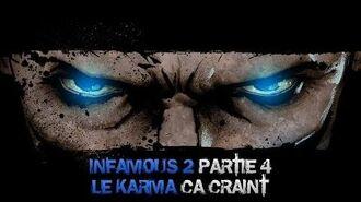 InFAMOUS 2 Bon karma - Partie 4 Le karma, ça craint