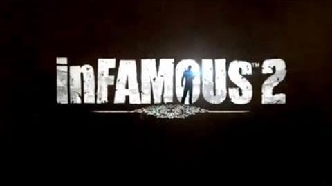 Infamous 2 Official Trailer (E3 2011)