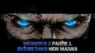 InFAMOUS 2 Bon karma - Partie 1 Entrée dans New Marais