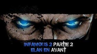 InFAMOUS 2 Bon karma - Partie 2 Élan en avant