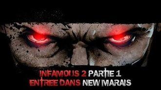 InFAMOUS 2 Mauvais karma - Partie 1 Entrée dans New Marais