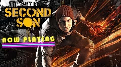 InFamous Second Son - Now Playing