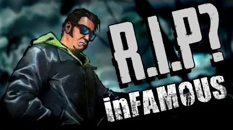 The Death of inFAMOUS...?