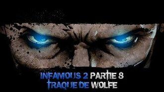 InFAMOUS 2 Bon karma - Partie 8 Traque de Wolfe