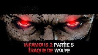 InFAMOUS 2 Mauvais karma - Partie 8 Traque de Wolfe
