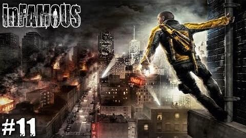 Infamous Walkthrough - No Protection