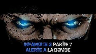 InFAMOUS 2 Bon karma - Partie 7 Alerte à la bombe
