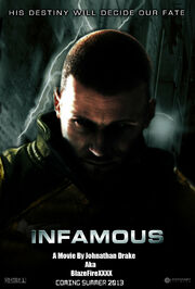 InFAMOUS the Movie