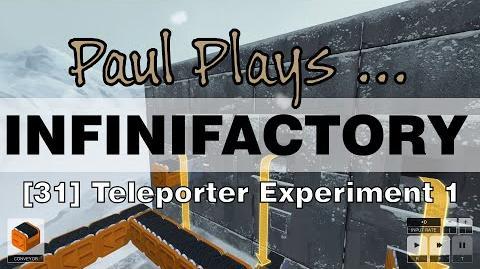 INFINIFACTORY - 31 - Teleporter Experiment 1