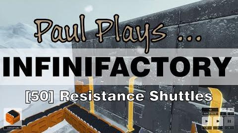 INFINIFACTORY - 50 - Resistance Shuttles
