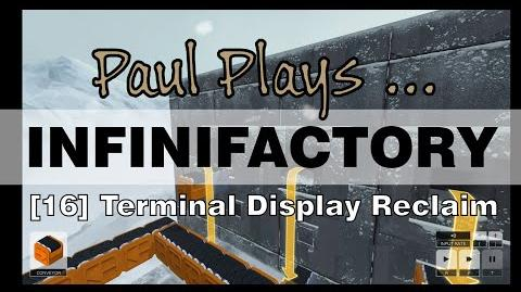 INFINIFACTORY - 16 - Terminal Display Reclamation